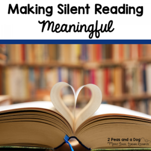 Making Silent Reading (DEAR) Meaningful