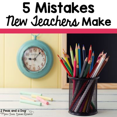 New teachers often make these 5 mistakes that set themselves up for a year of challenging classroom management problems and other avoidable issues from the 2 Peas and a Dog blog. #newteachers #teachers #middleschool #highschool #education #teachers