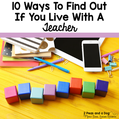 Teacher Humour - 10 Ways to Find Out if You Live With a Teacher. Suspect a loved one might be a teacher? Review our 10 point check list from the 2 Peas and a Dog blog.