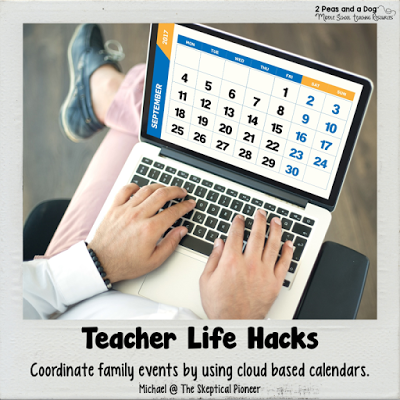 Teacher Life Hack - Teachers use technology to help coordinate and organize your home and work life.