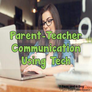 Using Technology to Encourage Parent-Teacher Communication
