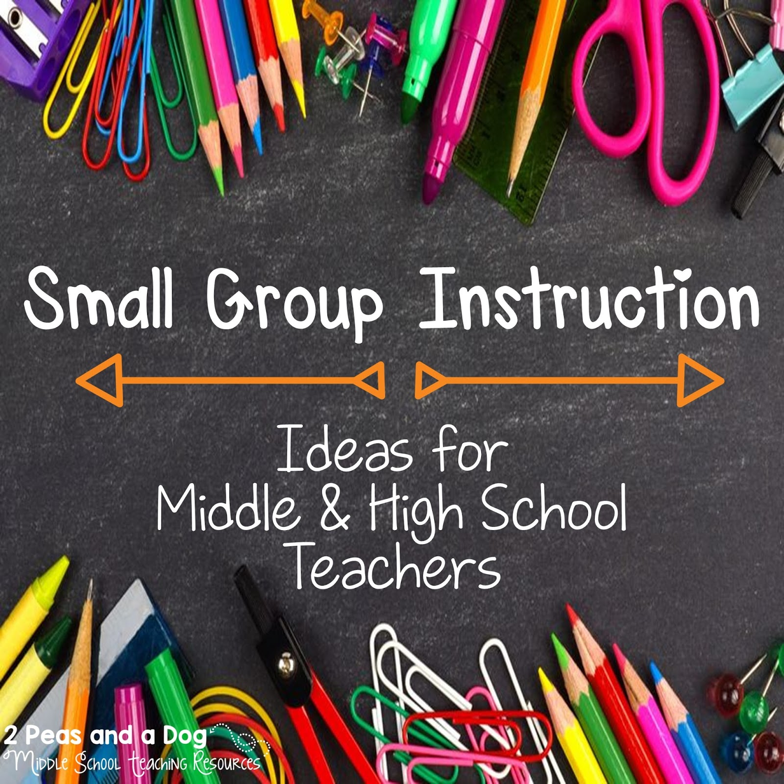 Small Group Instruction Ideas For Middle And High School Classrooms
