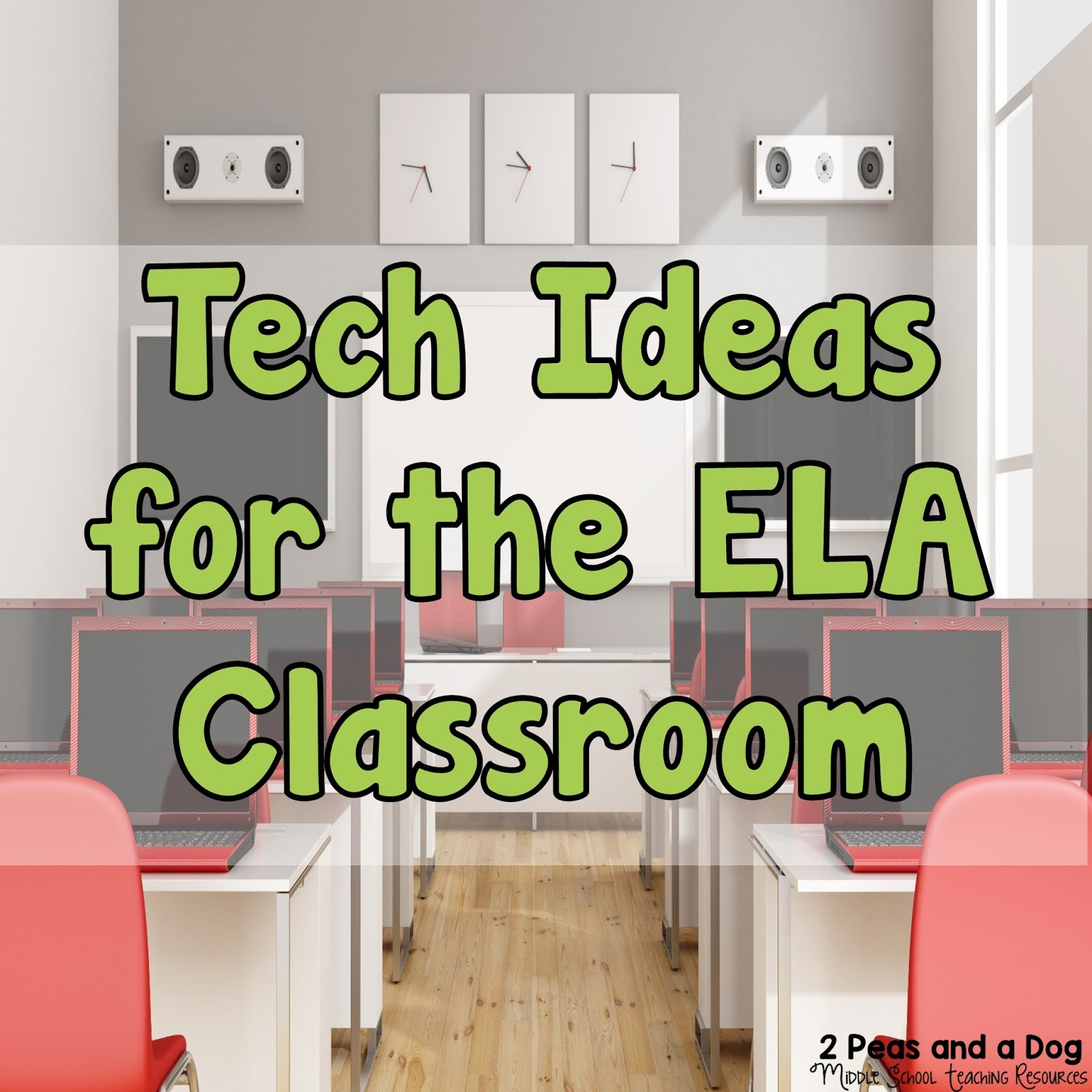 Technology Ideas For The English Language Arts Classroom - 2