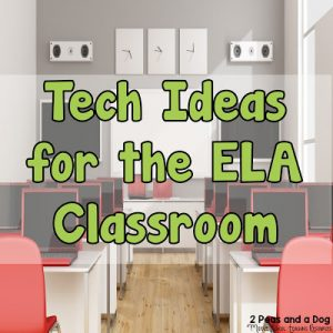 Technology Ideas For The English Language Arts Classroom