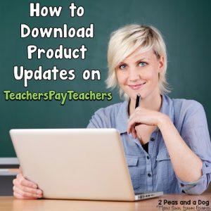 How to Download Product Updates on TeachersPayTeachers