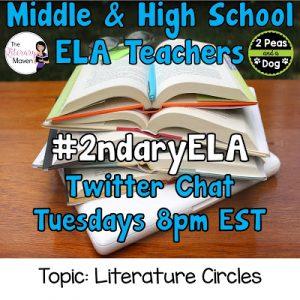 #2ndaryELA Twitter Chat on Tuesday 9/19 Topic: Literature Circles
