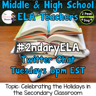 Join secondary English Language Arts teachers Tuesday evenings at 8 pm EST on Twitter. This week's chat will be celebrating the holidays.