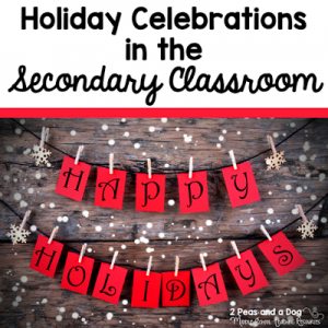 Celebrating the Holidays in the Secondary ELA Classroom