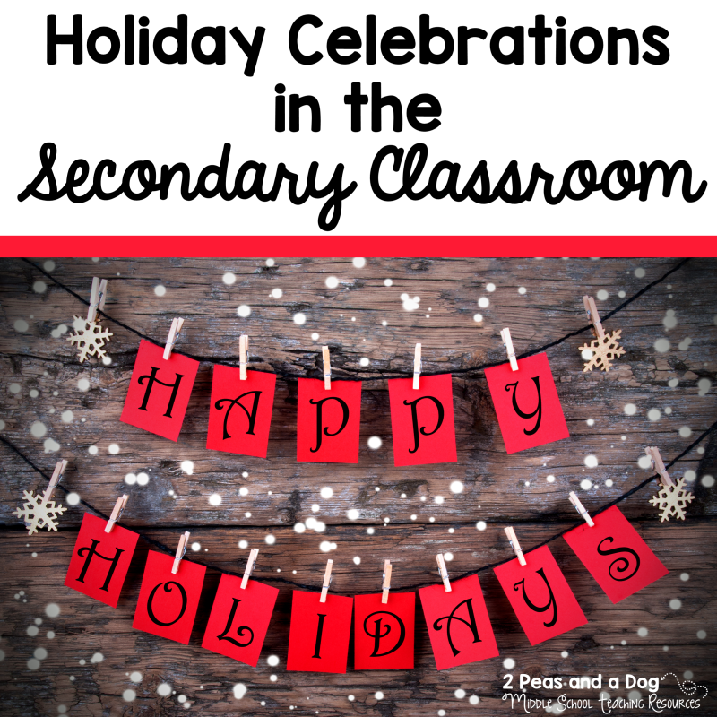 Holidays Celebrations: Celebrating The Holidays In The Secondary ELA Classroom