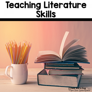 Teaching Literature Skills Ideas for English Language Arts Teachers