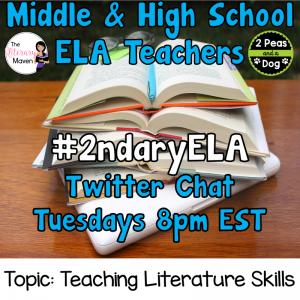 #2ndaryELA Twitter Chat on Tuesday 2/6 Topic: Teaching Literature Skills