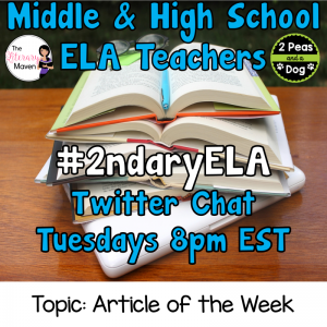 #2ndaryELA Twitter Chat on Tuesday 2/13 Topic: Article of the Week