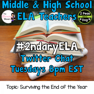 Join secondary English Language Arts teachers Tuesday evenings at 8 pm EST on Twitter. This week's chat will be about tips for surviving the end of the school year.