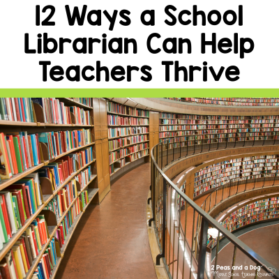 School librarians are an essential part of a thriving school community. Read about how school librarians can support teachers from 2 Peas and a Dog. #schoollibrary #education #teachers #schoollibrary