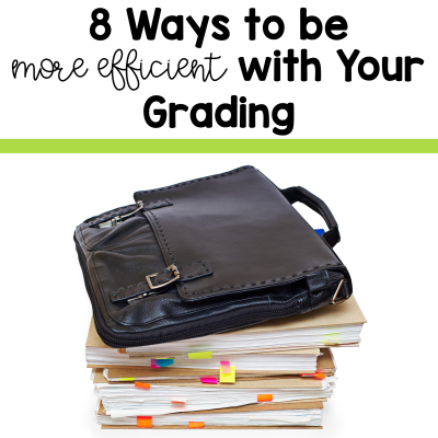 Efficient grading practices are key to reclaiming your teacher weekends. Check out these 8 tips from 2 Peas and a Dog. #grading #marking #lessonplanning #lessonplan #teaching