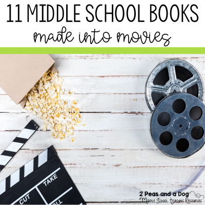 Get your students reading with these 11 great middle school books made into movies from 2 Peas and a Dog. #reading #YAlit #middleschoolbooks #booksandmovies
