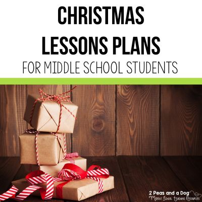 Find engaging and relevant Christmas lesson plans for middle school students from 2 Peas and a Dog. #christmas #holidays #lessonplans #holidayresources