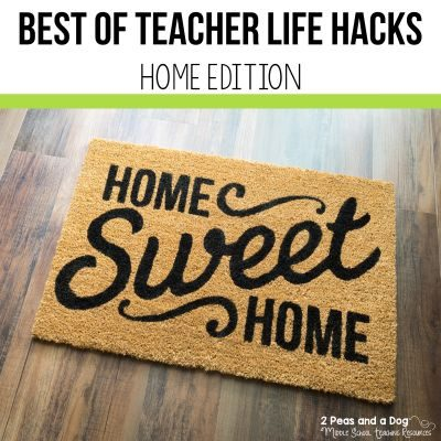 Teacher Life Hacks Home Edition is a collections blog post sharing the most popular teacher life hacks that relate to home life from 2 Peas and a Dog. #teachers #lifehacks #education #home #healthyliving