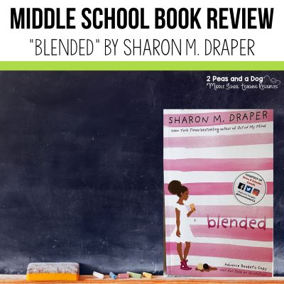 "Book review ""Blended"" by Sharon Draper. Add this book to your classroom today! #bookreview #books #middleschool"