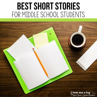 Best middle school short stories. Check out this short stories list and lesson plans for popular middle school short stories from 2 Peas and a Dog. #shortstories #englishlanguagearts #middleschool