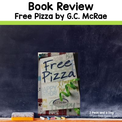 Book review of the novel Free Pizza by G.C. McRae by 2 Peas and a Dog. #bookreview #middleschool #canadianbooks