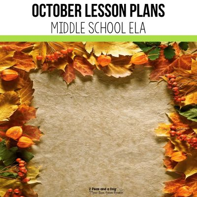 Planning your second month of school lessons can be overwhelming. Read this blog post to see what I teach during the month of October for middle school ELA. October lesson plans for middle school ELA by 2 Peas and a Dog. #middleschoolela #englishlanguagearts #Halloweenlessonplans #middleschool