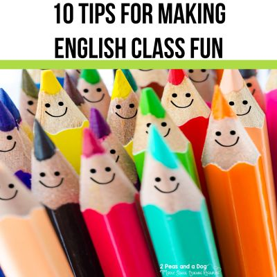 Make your English class fun with these 10 tips from experienced ELA teachers from 2 Peas and a Dog. #englishlanguagearts #middleschoolELA #highschoolELA #englishclass