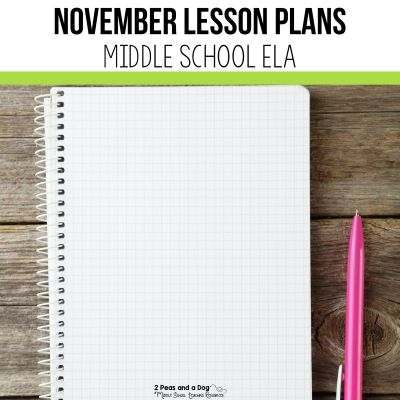 Find engaging November Lesson Plans for Middle School ELA for reading, writing, speaking/listening and media literacy in this blog post. in this blog post. Read this blog post to see what I teach during the month of November for middle school ELA. #middleschool #middleschoolela #remembranceday #veteransday #englishlanguagearts
