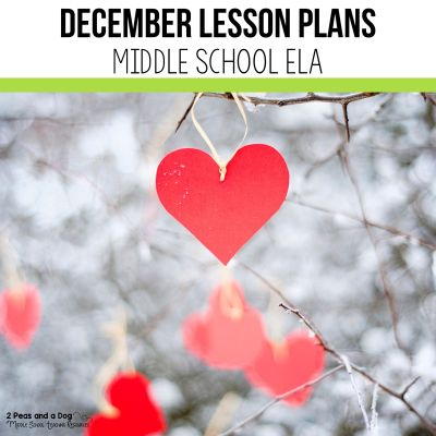 Find engaging and rigorous December lesson plans for middle school ELA in this blog post. It should not be stressful finding quality lesson plans for ELA. Check out these middle school ELA lesson plans to find quality ideas for teaching in December. #christmaslessonplans #holidayseason #middleschoolela #decemberlessonplans