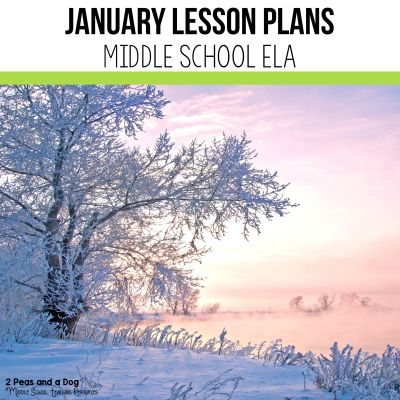 Use these January lesson plans for middle school ELA classes to help reduce your planning workload from 2 Peas and a Dog. #lessonplans #middleschoolELA #englishlanguagearts #middleschool