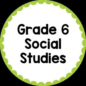 Grade 6 Social Studies