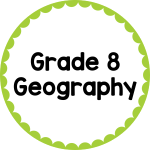 Grade 8 Geography