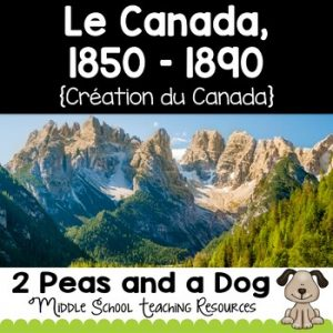 Grade 8 History Creating Canada 1850-1890 Strand A French Edition