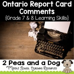 Ontario Report Card Comments Grade 7 and 8 Learning Skills