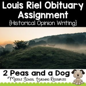Louis Riel Obituary Assignment