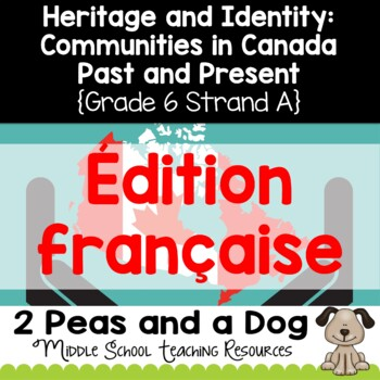 Grade 6 Social Studies Ontario Communities in Canada, Past and Present French