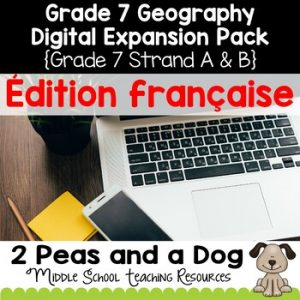 Grade 7 Geography Units French Edition Digital Expansion Pack