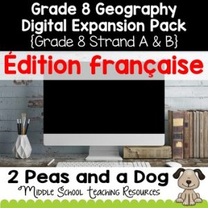 Grade 8 Geography Units French Edition Digital Expansion Pack