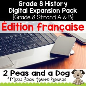 Grade 8 History Units French Edition Digital Expansion Pack